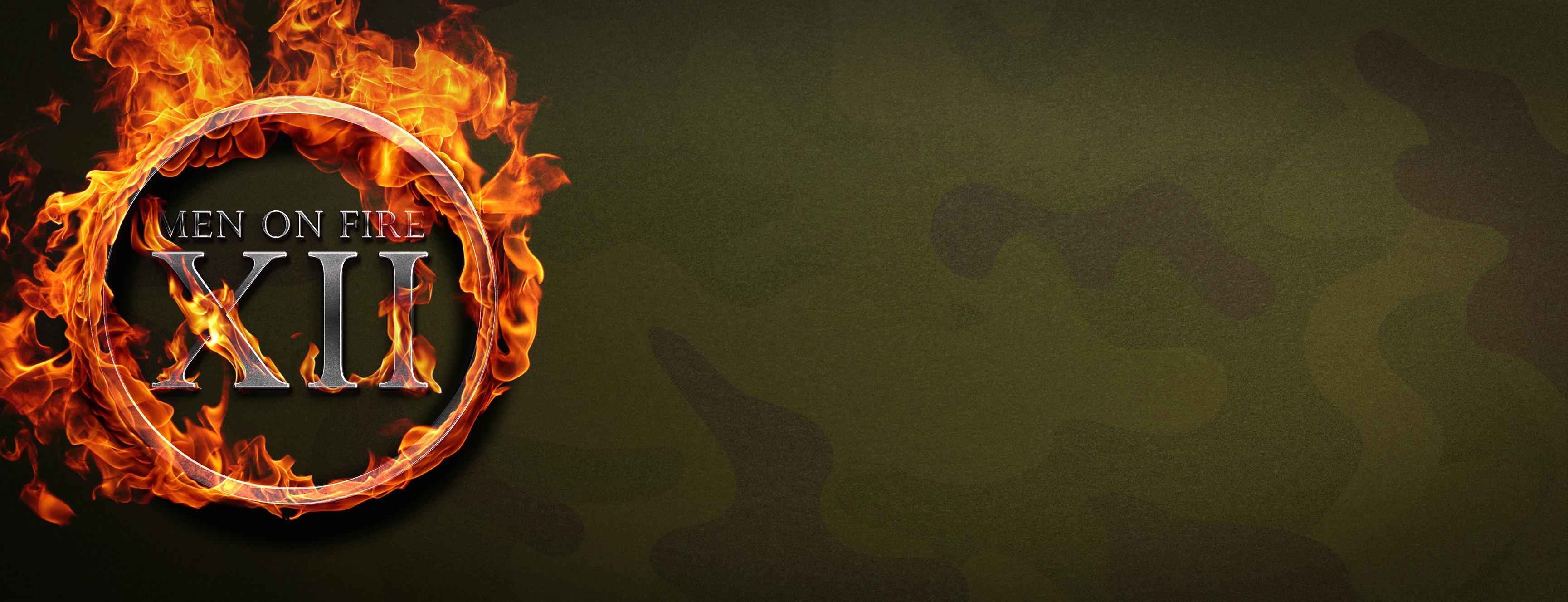 Men On Fire XII